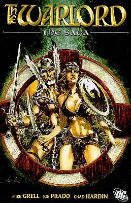 The Warlord: The Saga - Grell, Mike