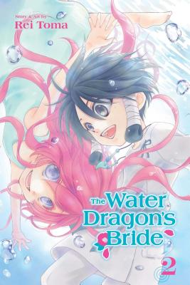 The Water Dragon's Bride, Vol. 2 - Toma, Rei