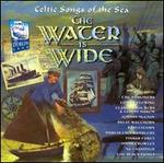 The Water Is Wide [Celtic Corner]