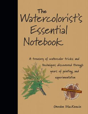 The Watercolorist's Essential Notebook - MacKenzie, Gordon