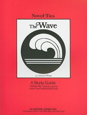 The Wave - Levine, Gloria, and Friedland, Joyce (Editor), and Kessler, Rikki (Editor)