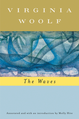 The Waves - Woolf, Virginia, and Hussey, Mark (Editor)
