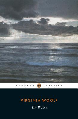 The Waves - Woolf, Virginia, and Flint, Kate (Notes by)