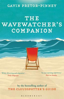The Wavewatcher's Companion - Pretor-Pinney, Gavin