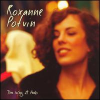 The Way It Feels - Roxanne Potvin