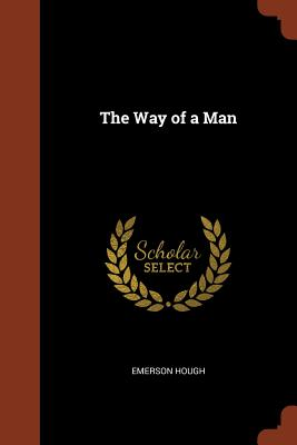 The Way of a Man - Hough, Emerson