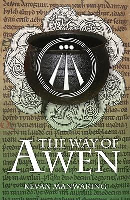The Way of Awen - Manwaring, Kevan