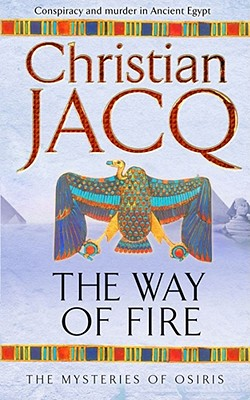 The Way of Fire - Jacq, Christian