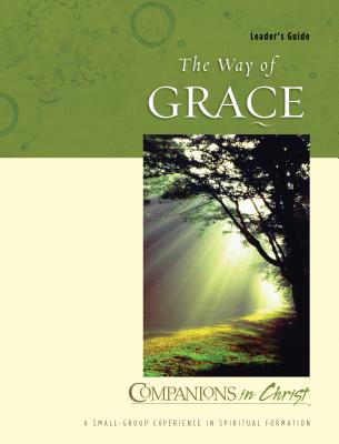 The Way of Grace: Leader's Guide - Thompson, Marjorie J