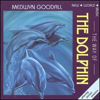 The Way of the Dolphin - Medwyn Goodall