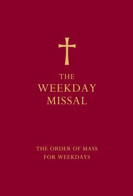 The Weekday Missal (Red edition): The New Translation of the Order of Mass for Weekdays -
