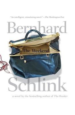 The Weekend - Schlink, Bernhard