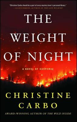 The Weight of Night - Carbo, Christine