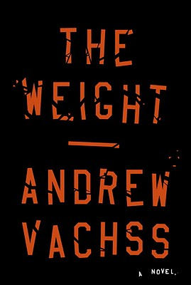 The Weight - Vachss, Andrew H