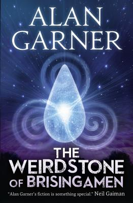 The Weirdstone of Brisingamen - Garner, Alan