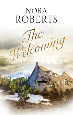 The Welcoming - Roberts, Nora