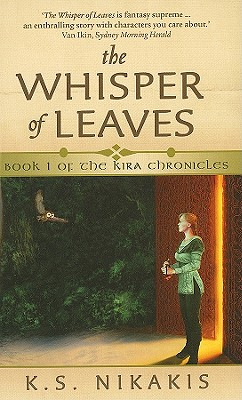 The Whisper of Leaves - Nikakis, K.S.
