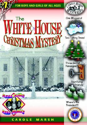 The White House Christmas Mystery - Marsh, Carole