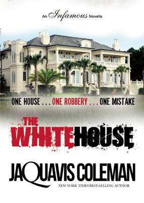 The White House - Coleman, JaQuavis