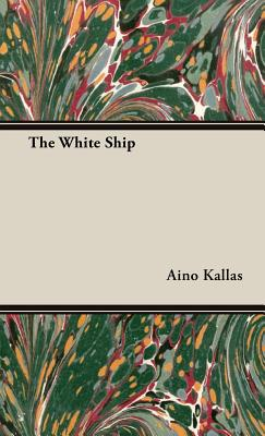 The White Ship - Kallas, Aino