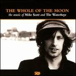 The Whole of the Moon: The Music of Mike Scott & the Waterboys