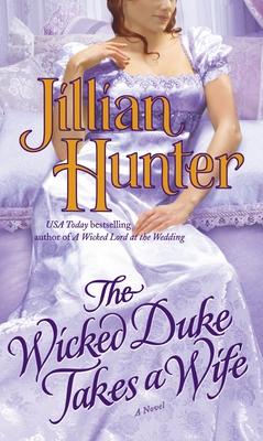 The Wicked Duke Takes a Wife - Hunter, Jillian
