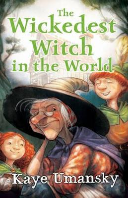 The Wickedest Witch In The World - Kelley, Gerald, and Umansky, Kaye