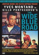 The Wide Blue Road - Gillo Pontecorvo