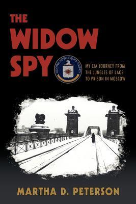The Widow Spy - Peterson, Martha D
