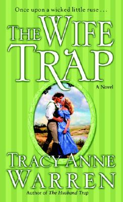 The Wife Trap - Warren, Tracy Anne