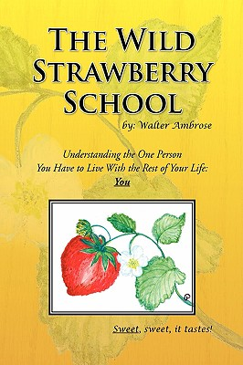 The Wild Strawberry School - Ambrose, Walter