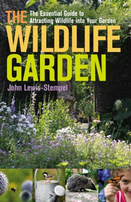 The Wildlife Garden - Lewis-Stempel, John