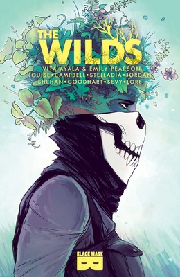 The Wilds - Ayala, Vita, and Lore, Danny (Editor), and Pearson, Emily