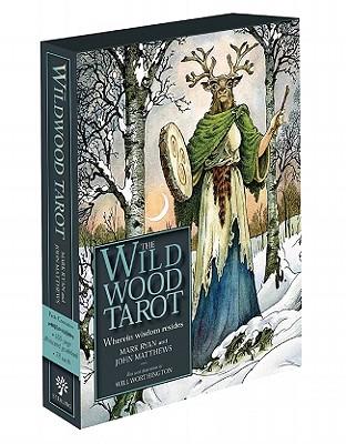 The Wildwood Tarot: Wherein Wisdom Resides - Ryan, Mark, and Matthews, John