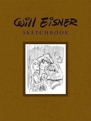 The Will Eisner Sketchbook -