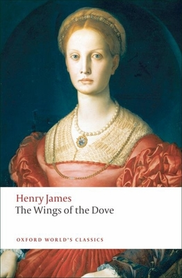 The Wings of the Dove - James, Henry, Jr., and Brooks, Peter (Editor)