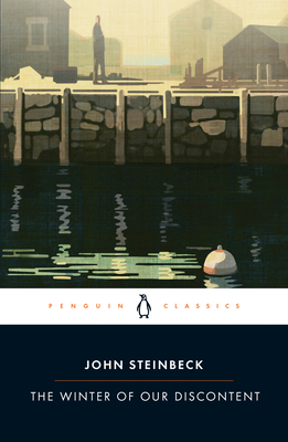 The Winter of Our Discontent - Steinbeck, John, and Shillinglaw, Susan (Notes by)