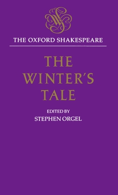 The Winter Tale - Orgel, Stephen (Editor), and Shakespeare, William