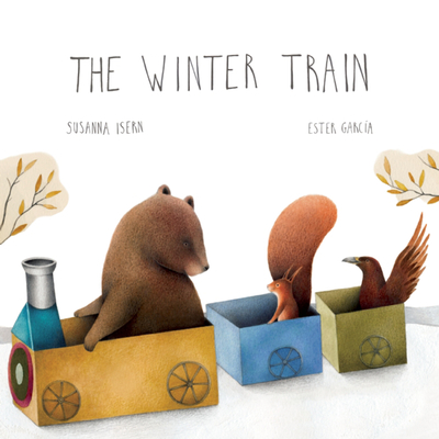 The Winter Train - Isern, Susanna, and Brokenbrow, Jon (Translated by)