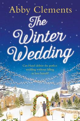 The Winter Wedding - Clements, Abby