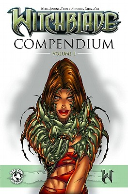 The Witchblade Compendium: Volume 1 - Wohl, David, and Turner, Michael, and Christina Z