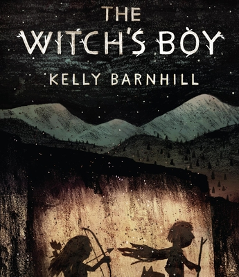 The Witch's Boy - Barnhill, Kelly, and Lister, Ralph (Narrator)