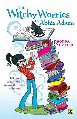 The Witchy Worries of Abbie Adams - Hayter, Rhonda