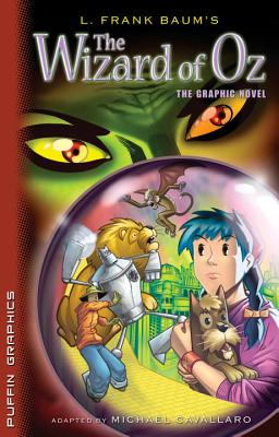 The Wizard of Oz: The Graphic Novel - Baum, L Frank