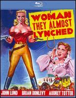 The Woman They Almost Lynched [Blu-ray]