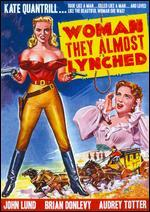 The Woman They Almost Lynched