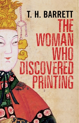 The Woman Who Discovered Printing - Barrett, T H