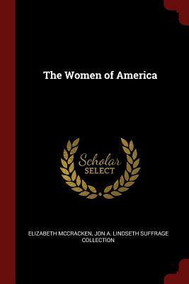 The Women of America - McCracken, Elizabeth