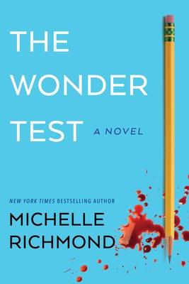 The Wonder Test - Richmond, Michelle