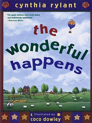 The Wonderful Happens - Rylant, Cynthia